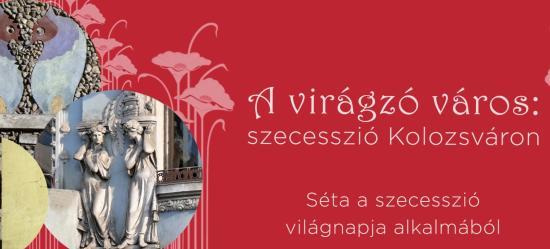A Szecesszió Világnapja Kolozsváron a Korzoval