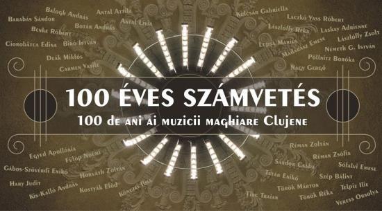 Számvetés – 100 év magyar zene Kolozsváron