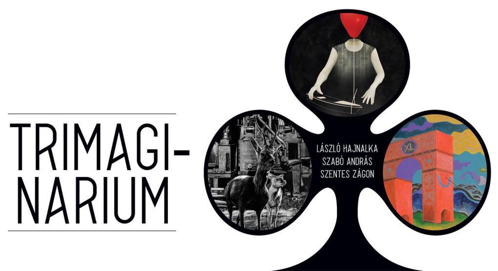 Megnyílt a Trimaginárium című kiállítás