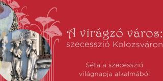 Szecessziós sétára hív a Korzo Egyesület