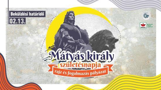 Mátyás király születésnapja – rajz- és fogalmazáspályázat