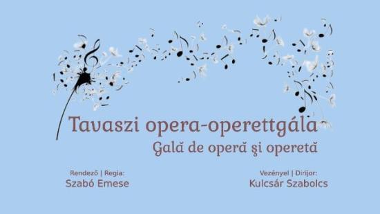 Tavaszi opera-operettgálával nyitja meg kapuit a magyar opera