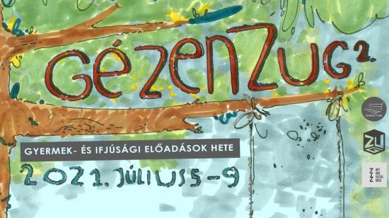GézenZUG 2 – Gyermek- és ifjúsági fesztivál Kolozsváron