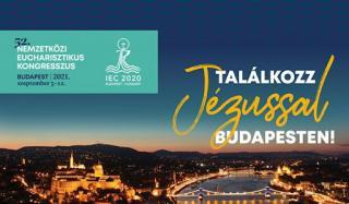 Küszöbön a budapesti rendezésű 52. Nemzetközi Eucharisztikus Kongresszus