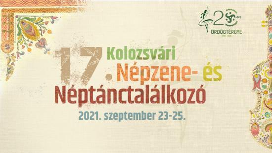 17. Kolozsvári Népzene- és Néptánctalálkozó hétvégén